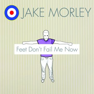 Image for 'Feet Don't Fail Me Now'