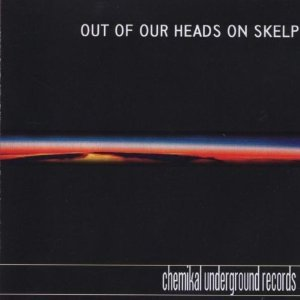 Image for 'Chemikal Underground - Out of Our Heads on Skelp'