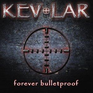 Image for 'Forever Bulletproof'
