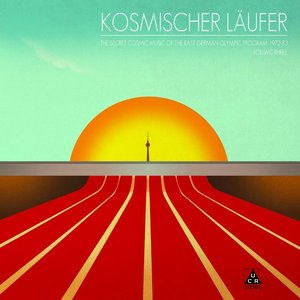 Image for 'The Secret Cosmic Music of the East German Olympic Program 1972-83, Vol. 3'