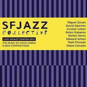 Imagem de 'Live at SFJAZZ Center 2013: The Music of Chick Corea & New Compositions'