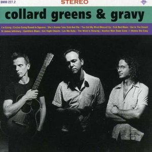 Image for 'Collard Greens and Gravy'
