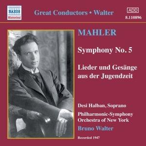 Image for 'MAHLER: Symphony No. 5 / Lieder und Gesange aus der Jugendzeit (Walter) (1947)'