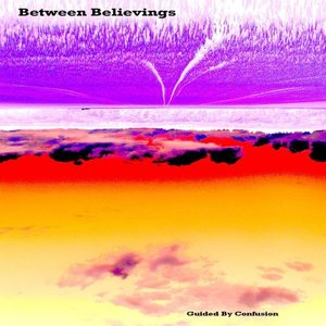 Image for 'Between Believings'