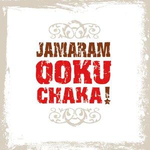 Bild für 'Ooku Chaka!'
