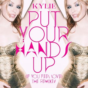 Image for 'Put Your Hands Up (If You Feel Love) [The Remixes] - EP'