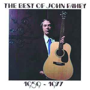 Bild för 'The Best Of John Fahey 1959-1977'