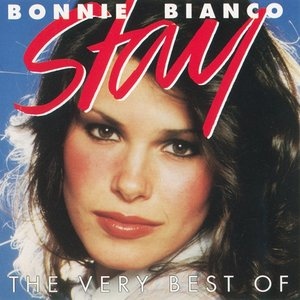 Image for 'Stay: The Very Best of Bonnie Bianco'