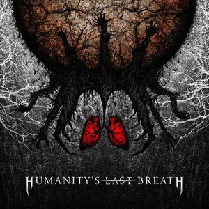 Image for 'Humanity's Last Breath'