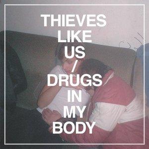 Imagen de 'Drugs In My Body'