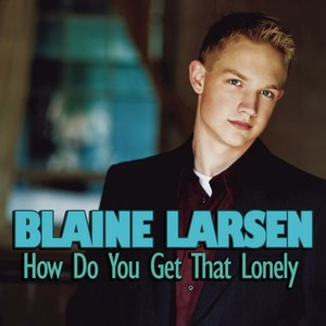 Image pour 'How Do You Get That Lonely'
