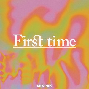 Image for 'First Time'