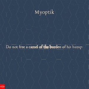 Image for '[CF035] Myoptik - Do Not Free A Camel Of The Burden Of His Hump EP'