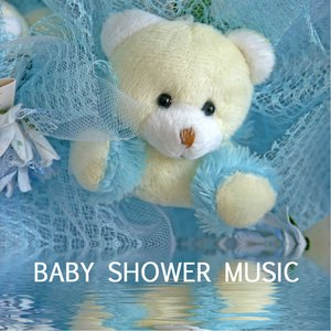 Image for 'Baby Shower Music - Relaxing Baby Songs and New Age Lullabies'