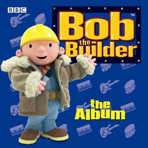 Image for 'Bob the Builder: The Album'