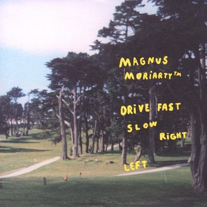 Image pour 'Drive Fast Slow Right Left'