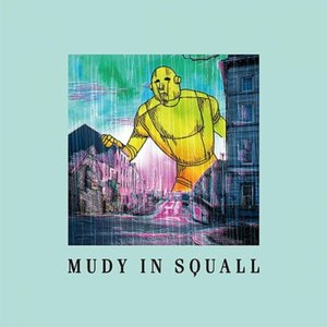 Image for 'mudy in squall'