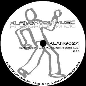 Image for 'Last man dancing (KLANG027)'