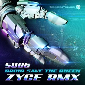 Image for 'Droid Save The Queen (Zyce Remix)'