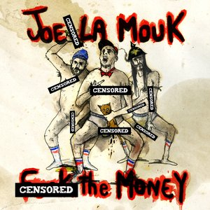 Image for 'Fuck the Money'
