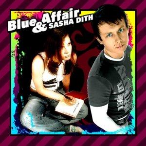 Image pour 'Blue Affair & Sasha Dith - YA BUDU S TOBOY / Я буду с тобой'