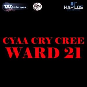 Image for 'Cyaa Cry Cree'