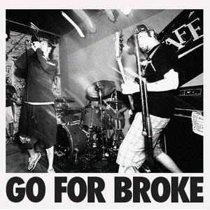 Image for 'Go for Broke'
