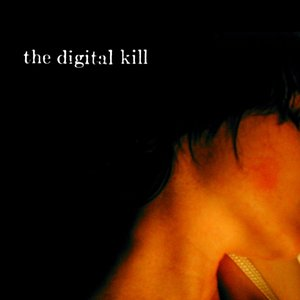 Image for 'The Digital Kill'