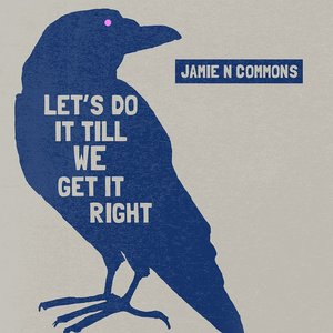 Image pour 'Let's Do It Till We Get It Right'