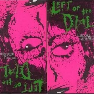 Image for 'Left Of The Dial: Dispatches From The '80s Underground (Disc 4)'