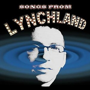 Image for 'Songs From Lynchland Vol. 1'
