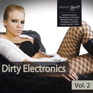 Image for 'Dirty Electronics, Vol. 2'
