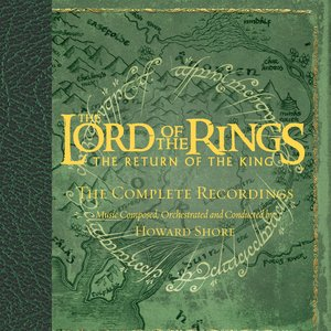 Image for 'The Lord Of The Rings - The Return Of The King - The Complete Recordings'