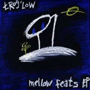 Image for 'Mellow Feats'