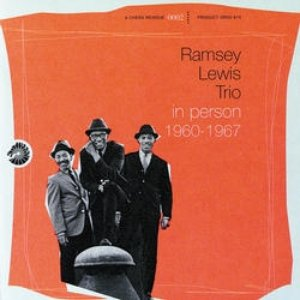 Image for 'Ramsey Lewis Trio: In Person 1960 - 1967 (disc 1)'