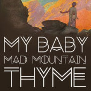 Image for 'Mad Mountain Thyme'