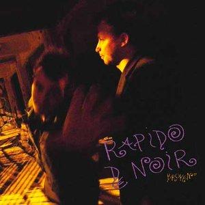 Immagine per 'Rapido De Noir'