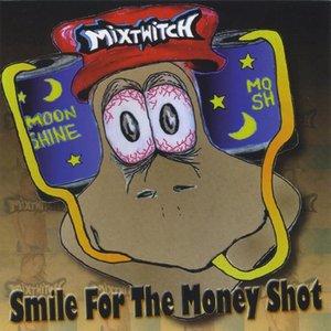 Immagine per 'Smile For The Money Shot'