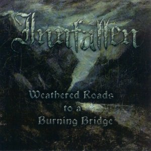 Image for 'Weathered Roads to a Burning Bridge'