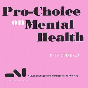 Image for 'Pro-Choice on Mental Health'