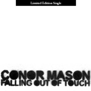 Image for 'Falling Out Of Touch | Limited Edition Single'