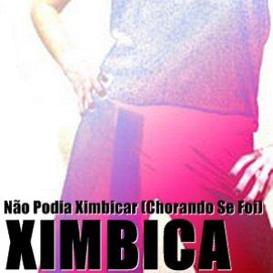 Imagen de 'Não Podia Ximbicar - Single'