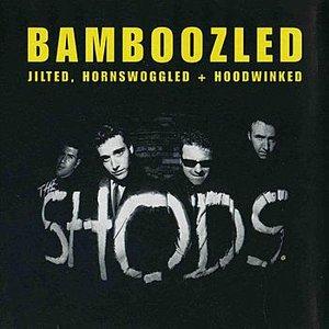 Bild für 'Bamboozled, Jilted, Hornswoggled + Hoodwinked'