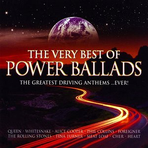 Image for 'The Very Best of Power Ballads: The Greatest Driving Anthems ...Ever!'