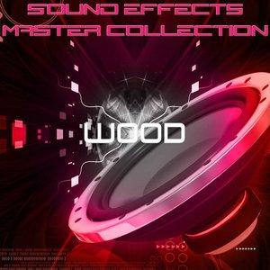 Bild für 'Sound Effects Master Collection 28 - Wood'