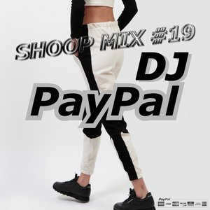 Image for 'Shoop Mix #19 by DJ Paypal'