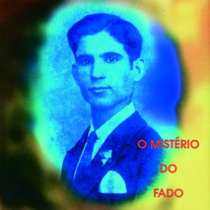 Image for 'O Mistério Do Fado'