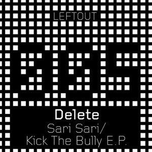 Image for 'Sari Sari / Kick the Bully EP'