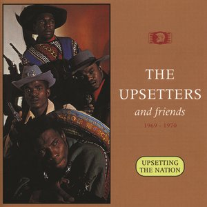 Image for 'Upsetting The Nation: The Upsetters And Friends 1969-1970'