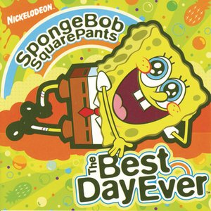 Image for 'SpongeBob SquarePants The Best Day Ever'